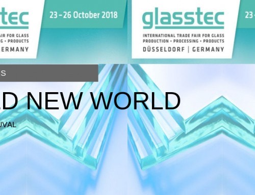 Glasstec 2018 Takes Us Into A Bold New World