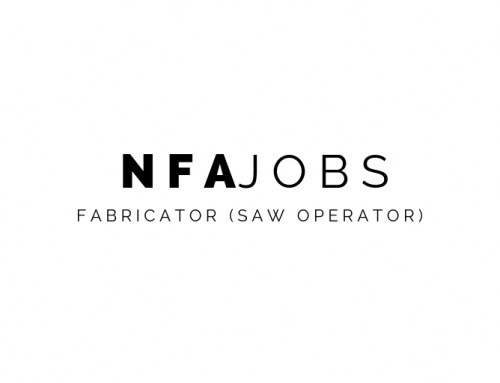NFA Jobs: Fabricator (Saw Operator)